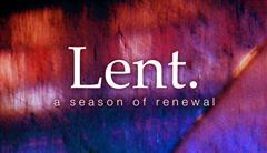 Lenten reflection week beginning 22 March 2021